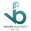 Vanshi Buildtech Private Limited