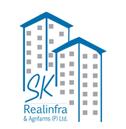 SK Realinfra & Agrifarms Pvt Ltd