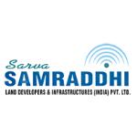 Sarva Samraddhi Land Developers Infrastructures Pvt Ltd