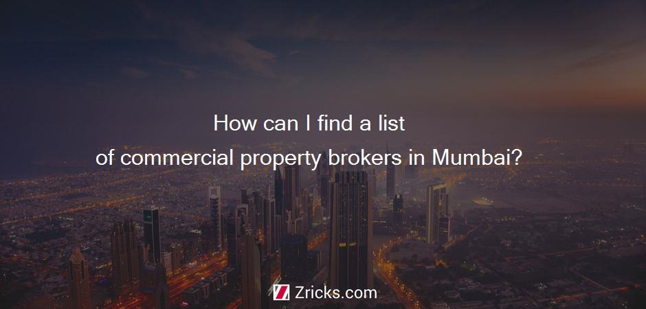 How can I find a list of commercial property brokers in Mumbai?
