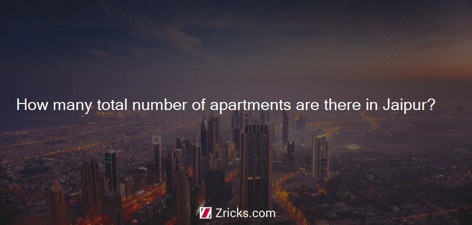 How many total number of apartments are there in Jaipur?