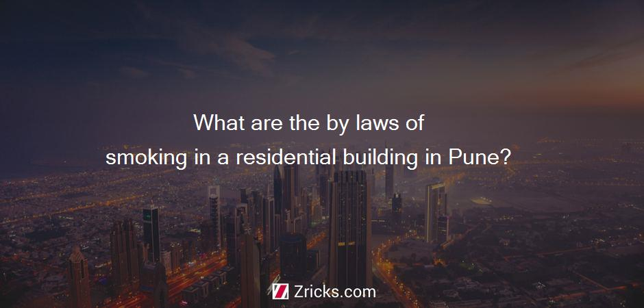 What are the by laws of smoking in a residential building in Pune?