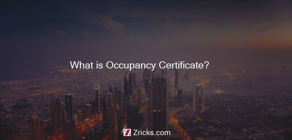 What is Occupancy Certificate?