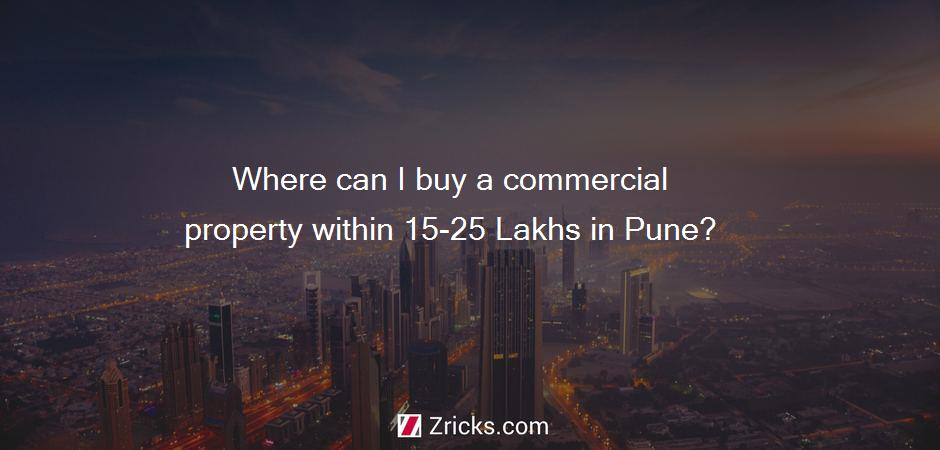 Where can I buy a commercial property within 15-25 Lakhs in Pune?