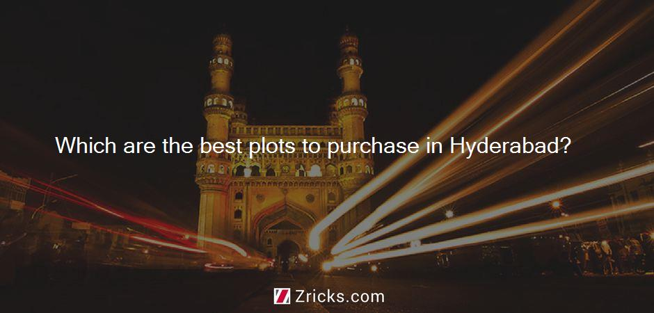 Which are the best plots to purchase in Hyderabad?