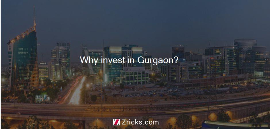 Why invest in Gurgaon?
