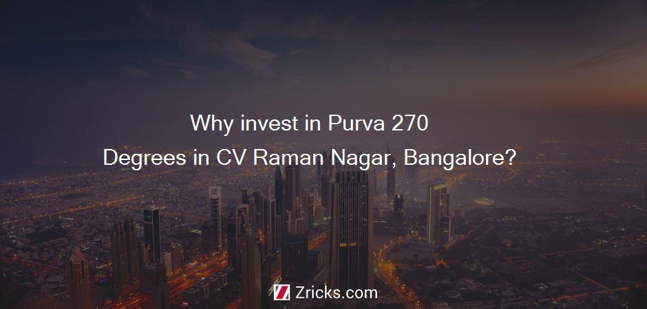 Why invest in Purva 270 Degrees in CV Raman Nagar, Bangalore?