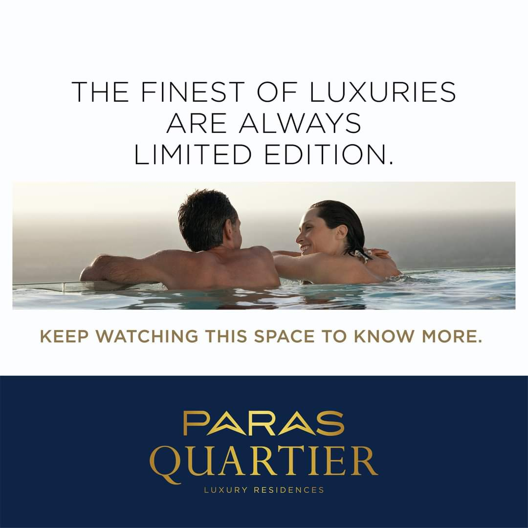 The finest of luxury residences are always limited edition at Paras Quartier Gurgaon