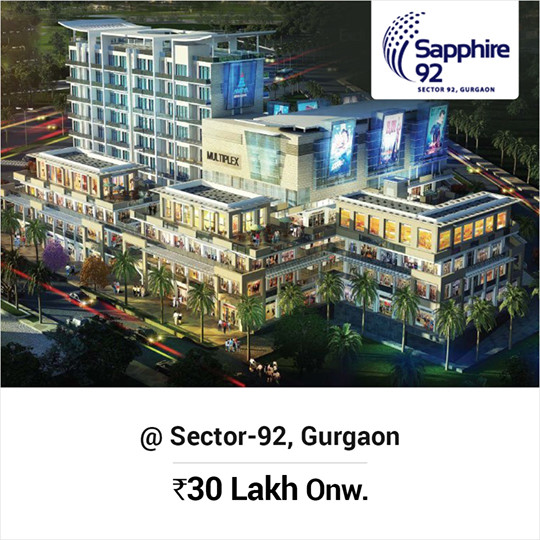 Price starting from Rs 30 Lac at Ameya Sapphire 92 Gurgaon
