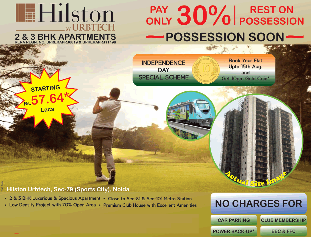 Pay only 30 rest on possession at Urbtech Hilston Noida