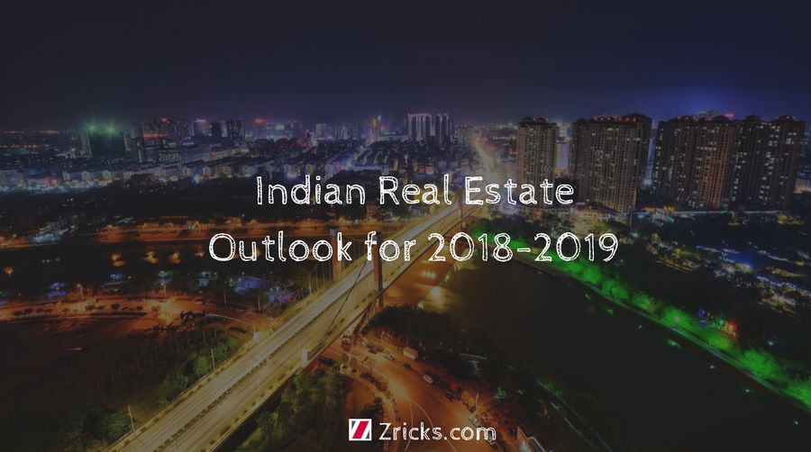 Indian Real Estate Outlook for 2018 2019