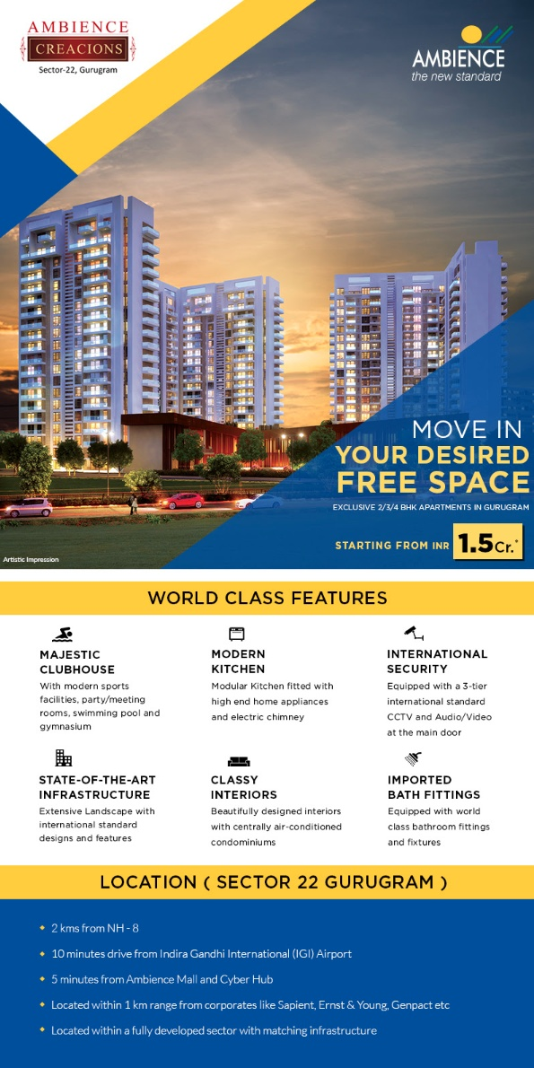 Embrace the Ambience way of living at Ambience Creacions in Gurgaon