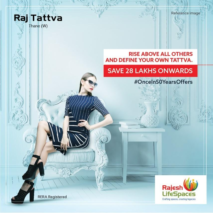 Book 3 4 BHK homes available under Once In 50 Years Offer at Raj Tattva in Mumbai