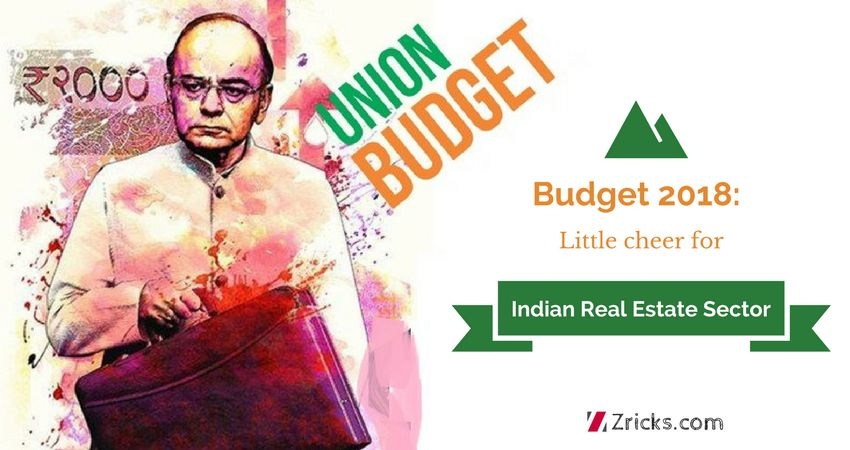 Budget 2018 Little cheer for Indian Real Estate Sector