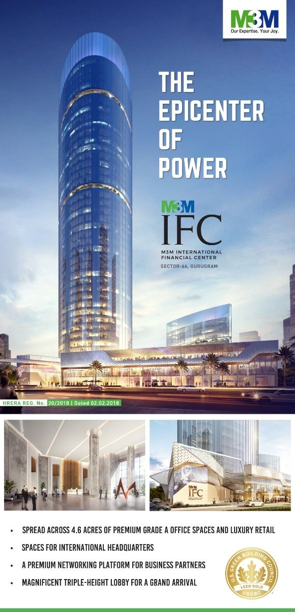 The epicenter of power is M3M International Financial Center in Sector 66 Gurgaon