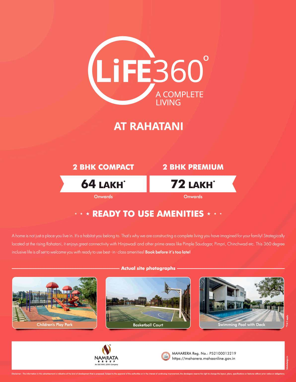 Enjoy 360 degree inclusive life with ready to use amenities at