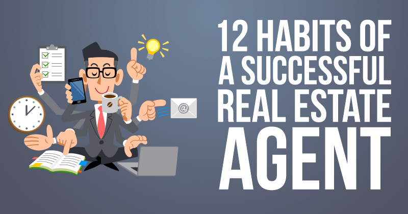 12 Habits Of Being Successful Real Estate Agent