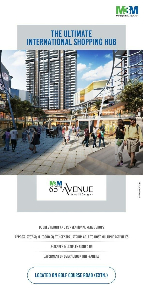 The ultimate international shopping hub at M3M 65th Avenue in Sector 65 Gurgaon