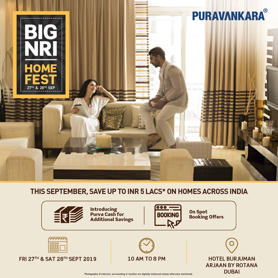 Puravankara Big NRI Home Fest on 27 28 Sept 2019 in Dubai UAE