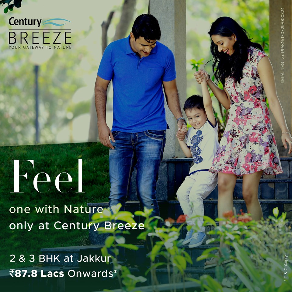 Feel one with nature only at Century Breeze in Bangalore