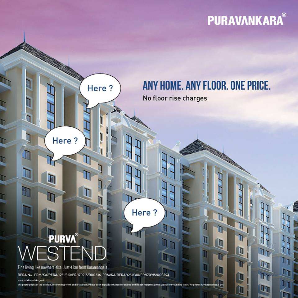Pay no floor rise charges at Purva Westend in Bangalore