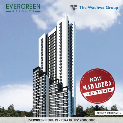 The Wadhwa Evergreen Heights is now MahaRERA Registered