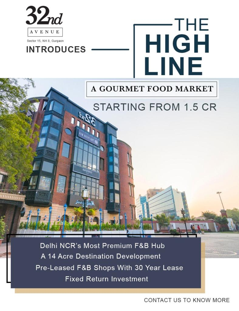 Pre Leased F B Shops with 7 ROI in Delhi NCR at 32nd Avenue Gurgaon
