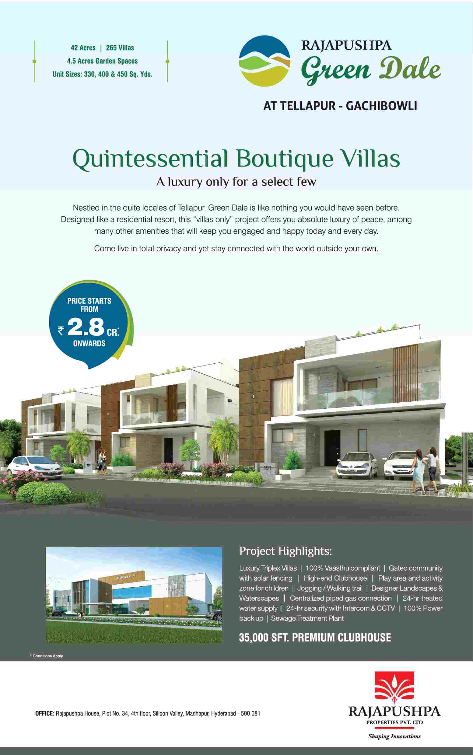 Reside in quintessential boutique villas at Rajapushpa Green dale in