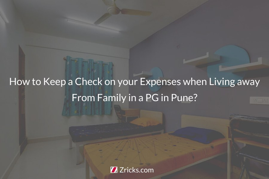 How to Keep a Check on your Expenses when Living away From Family in a PG in Pune