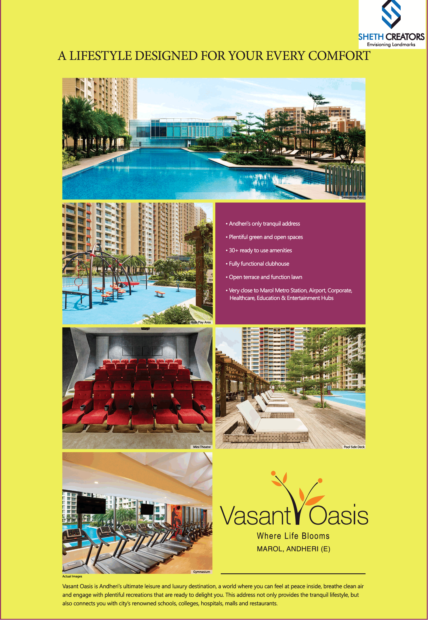 A lifestyle designed for your every comfort at Sheth Vasant Oasis in Mumbai