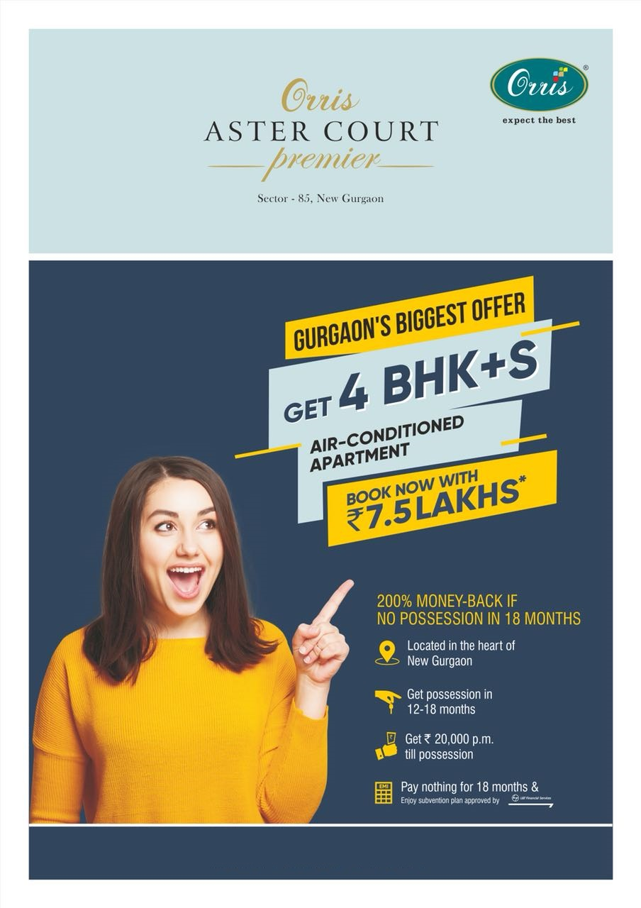 Money Back offer in 4 BHK S Air Conditioned Apartment at Orris Aster Court Gurgaon