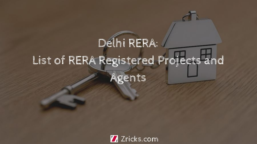 Delhi RERA List of RERA Registered Projects and Agents