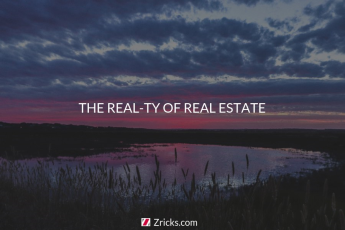 THE REAL-TY OF REAL ESTATE