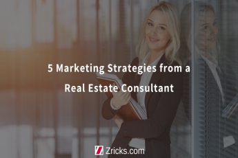 5 Marketing Strategies from a Real Estate Consultant