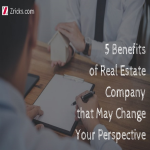 5 Benefits Of Real Estate Company That May Change Your Perspective