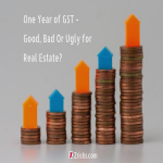 One Year of GST - Good, Bad Or Ugly for Real Estate?