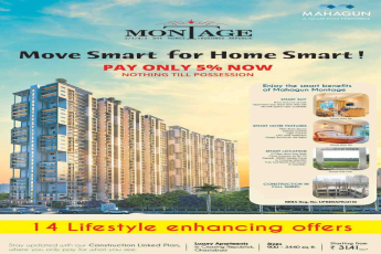 Pay only 5% now and nothing till possession at Mahagun Montage in Ghaziabad