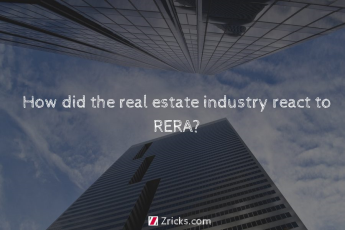 How did the real estate industry react to RERA?