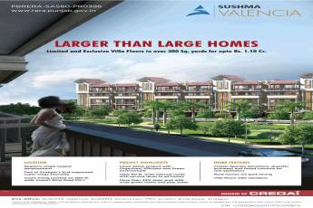 Exclusive villa floors in over 300 Sq. yards for upto Rs 1.10 Cr at Sushma Valencia Chandigarh