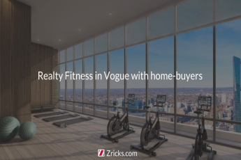 Realty Fitness in Vogue with Home-Buyers
