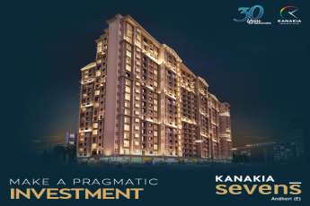 Invest in the most precious commodity – time! Book a premium residence at Kanakia Sevens, Andheri (E) Mumbai