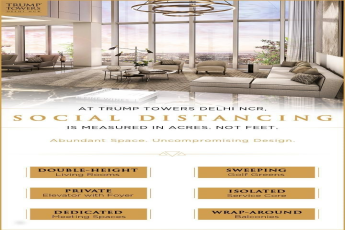 Social distancing is measured in acres not feet at Trump Towers in Delhi NCR