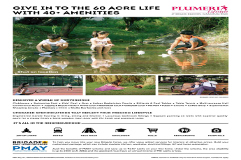 Give into the 60-acre life with 40+ amenities at Brigade Meadows Plumeria in Bangalore