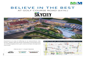 M3M Sky City believe in the best at Golf Course Road Extn Gurgaon