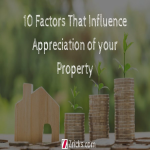 10 Factors That Influence the Appreciation of your Property