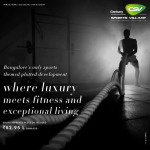 Where luxury meets fitness and exceptional living at Century Sports Village, Bangalore