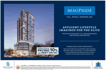 Pay 10% now & reserve your home at Sheth Beau Pride in Bandra West, Mumbai