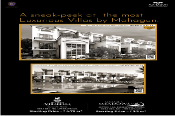 Invest in luxurious villas at Mahagun Mirabella & Mahagun Meadows in Noida