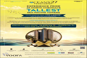 Voora Oceans 27 special launch offer Rs 5 999 Sqft only for the first 20 bookings in Chennai