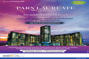 Luxurious 3/4 BHK Homes and Penthouses at Parx Laureate, Noida